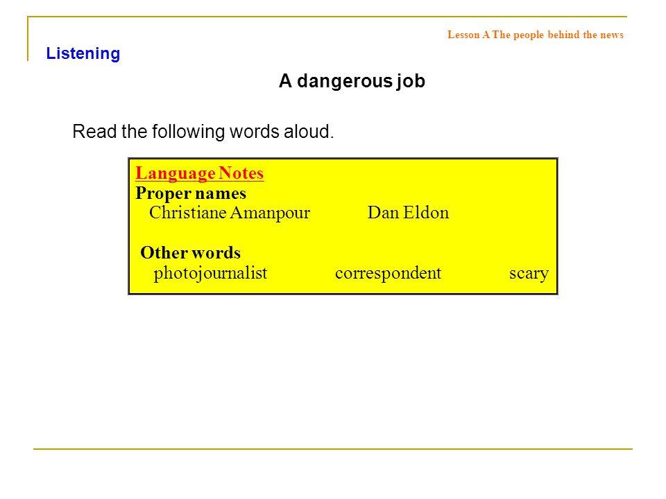 A dangerous job □ Keys Listen to the two conversations.