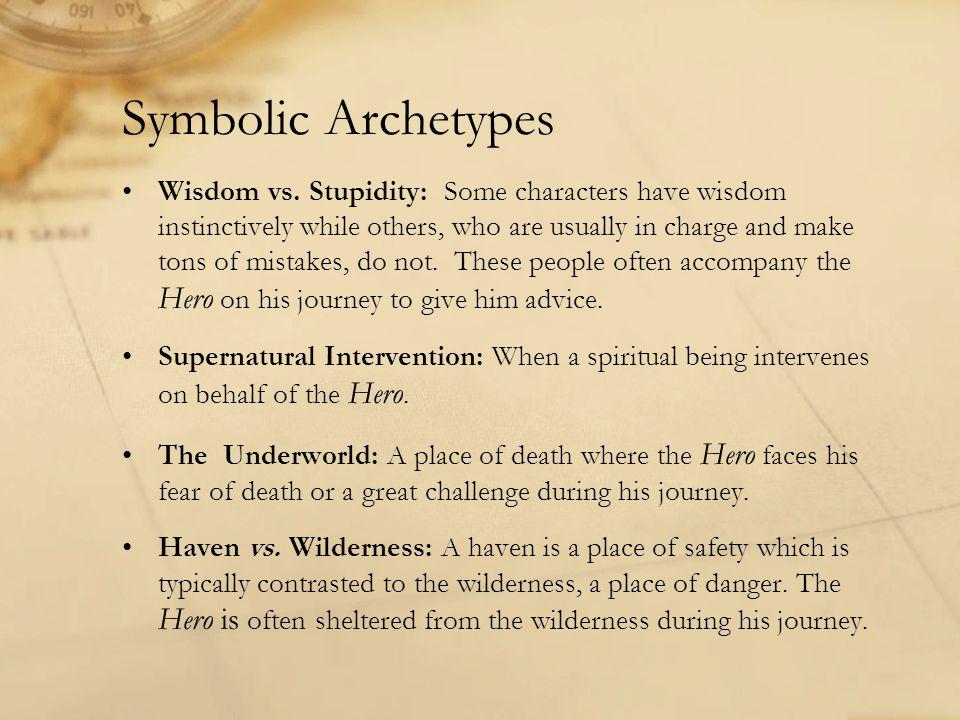 Symbolic Archetypes Wisdom vs.