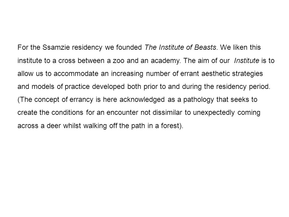 For the Ssamzie residency we founded The Institute of Beasts.