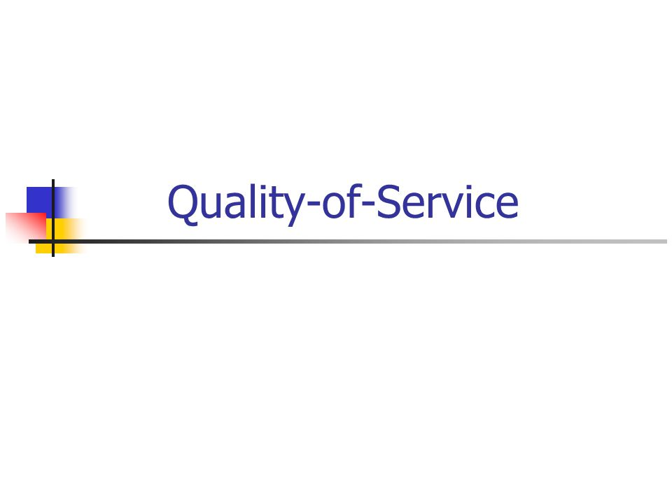 Quality-of-Service