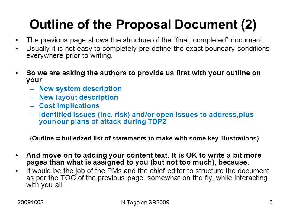 20091002N.Toge on SB20093 Outline of the Proposal Document (2) The previous page shows the structure of the final, completed document.