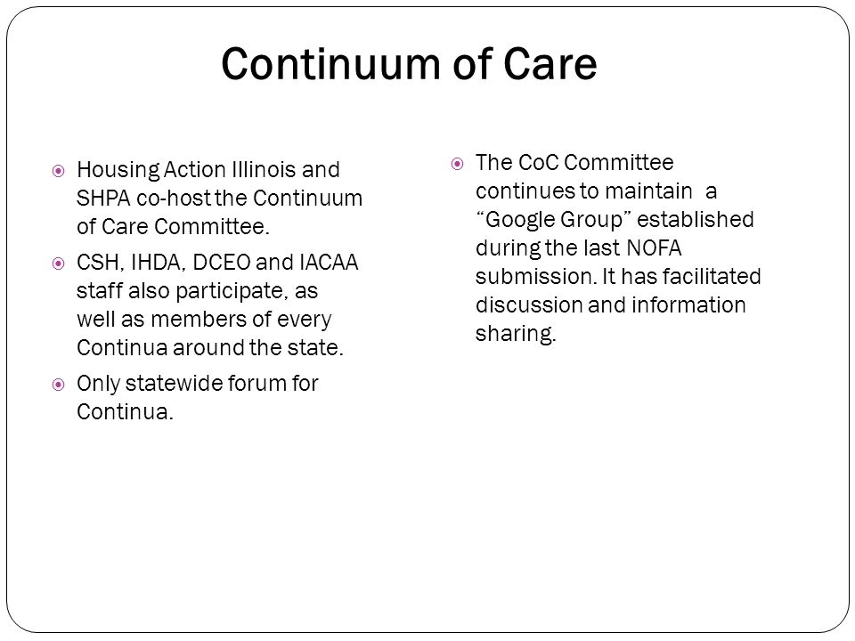 Continuum of Care Committee Connecting and Sharing Information April 24, 2014