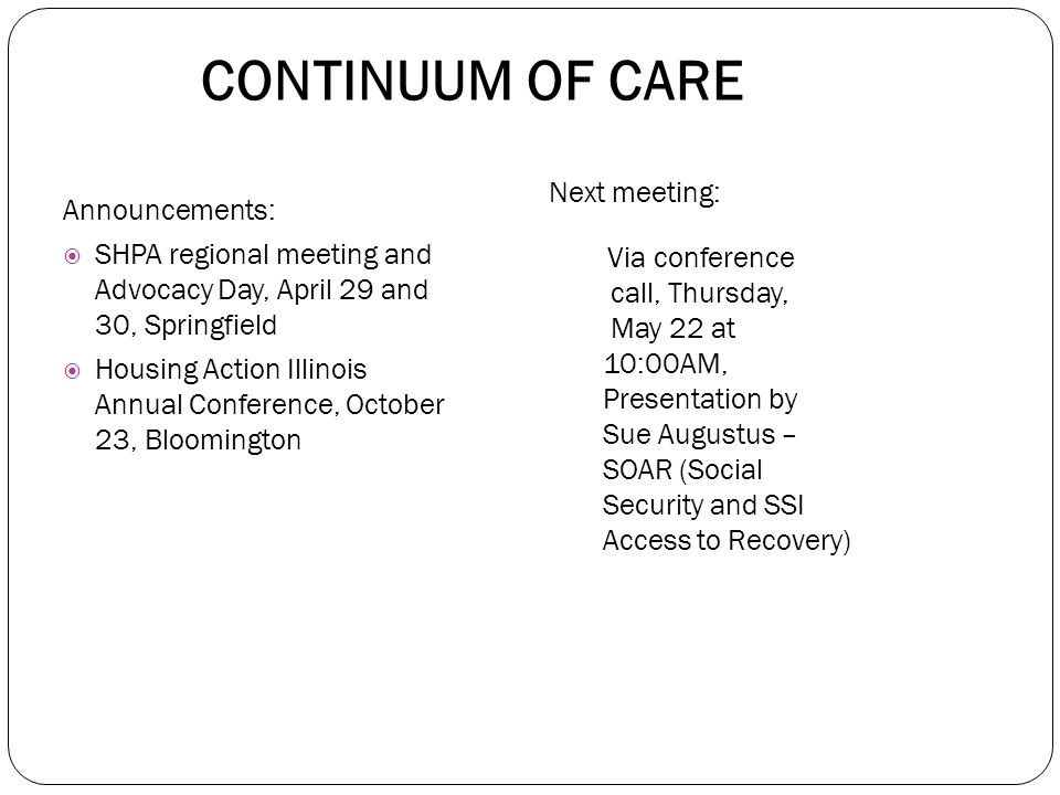 CONTINUUM OF CARE  13 national groups including Center on Budget and Policy Priorities, National Low Income Housing Coalition and others working toge