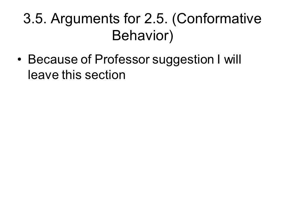 3.5. Arguments for 2.5.