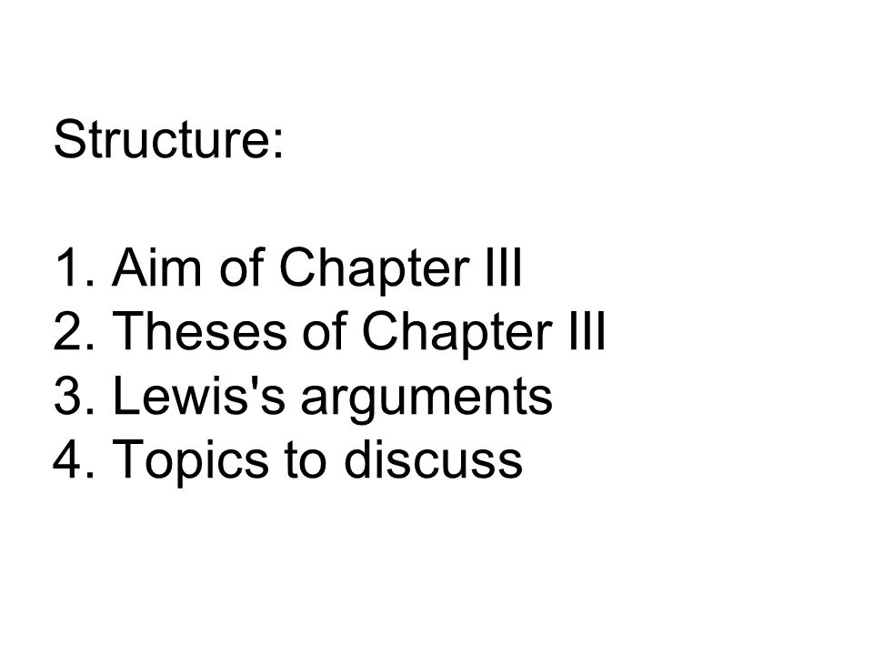 1.Aim of Chapter III to confront Lewis s conceptualization of convention, i.e.