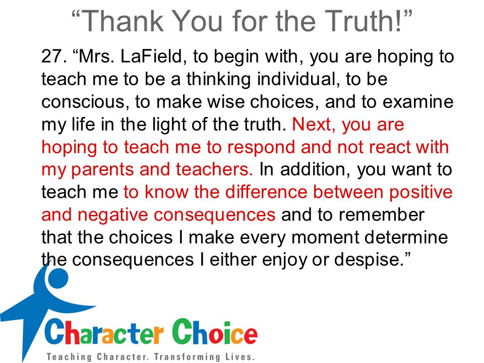 Thank You for the Truth! 27. Mrs.