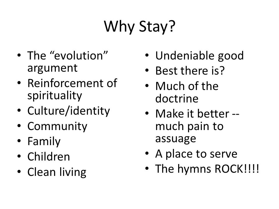 Why Stay.