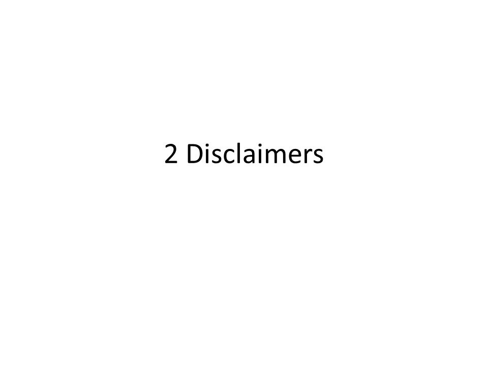 2 Disclaimers