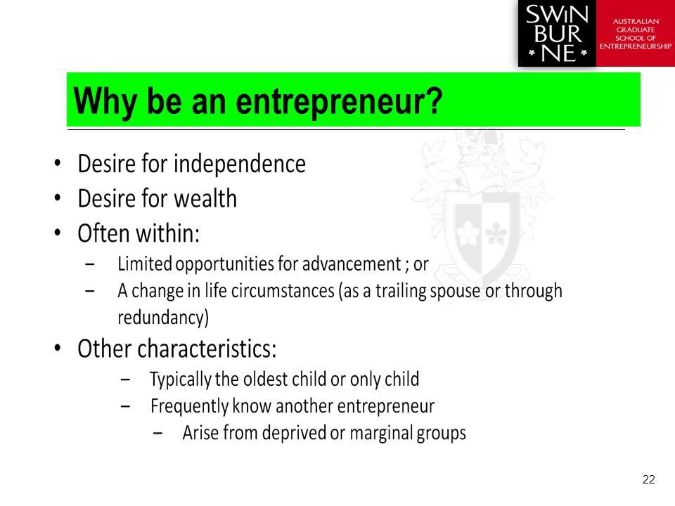 22 Why be an entrepreneur?