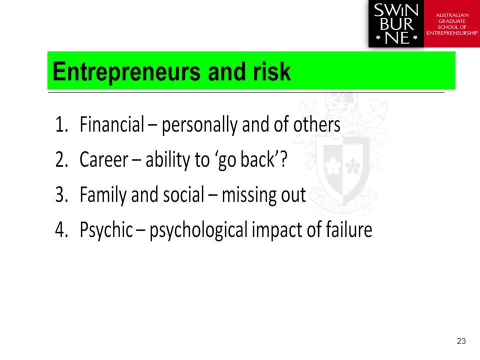 23 Entrepreneurs and risk