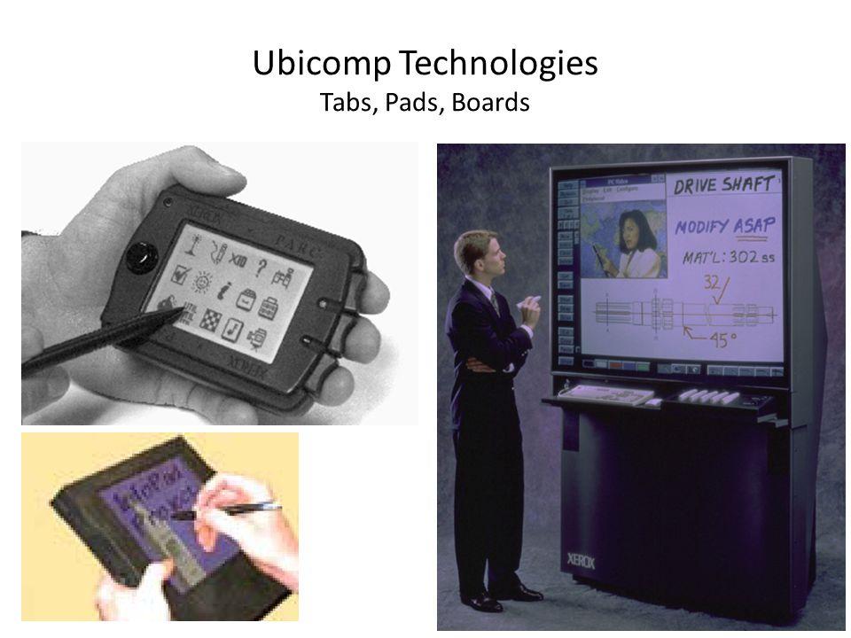 Ubicomp Technologies Tabs, Pads, Boards