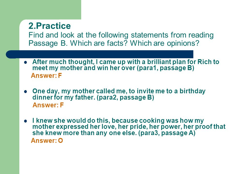 2.Practice Find and look at the following statements from reading Passage B.