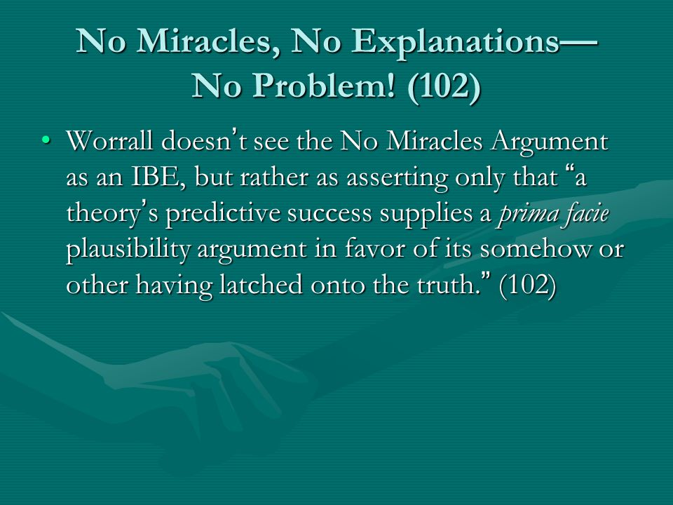 Worrall ' s 1st Revision to the No Miracles Argument Scientific theories are empirically successful.Scientific theories are empirically successful.
