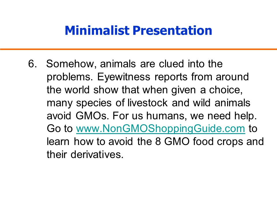 Minimalist Presentation 6. Somehow, animals are clued into the problems.