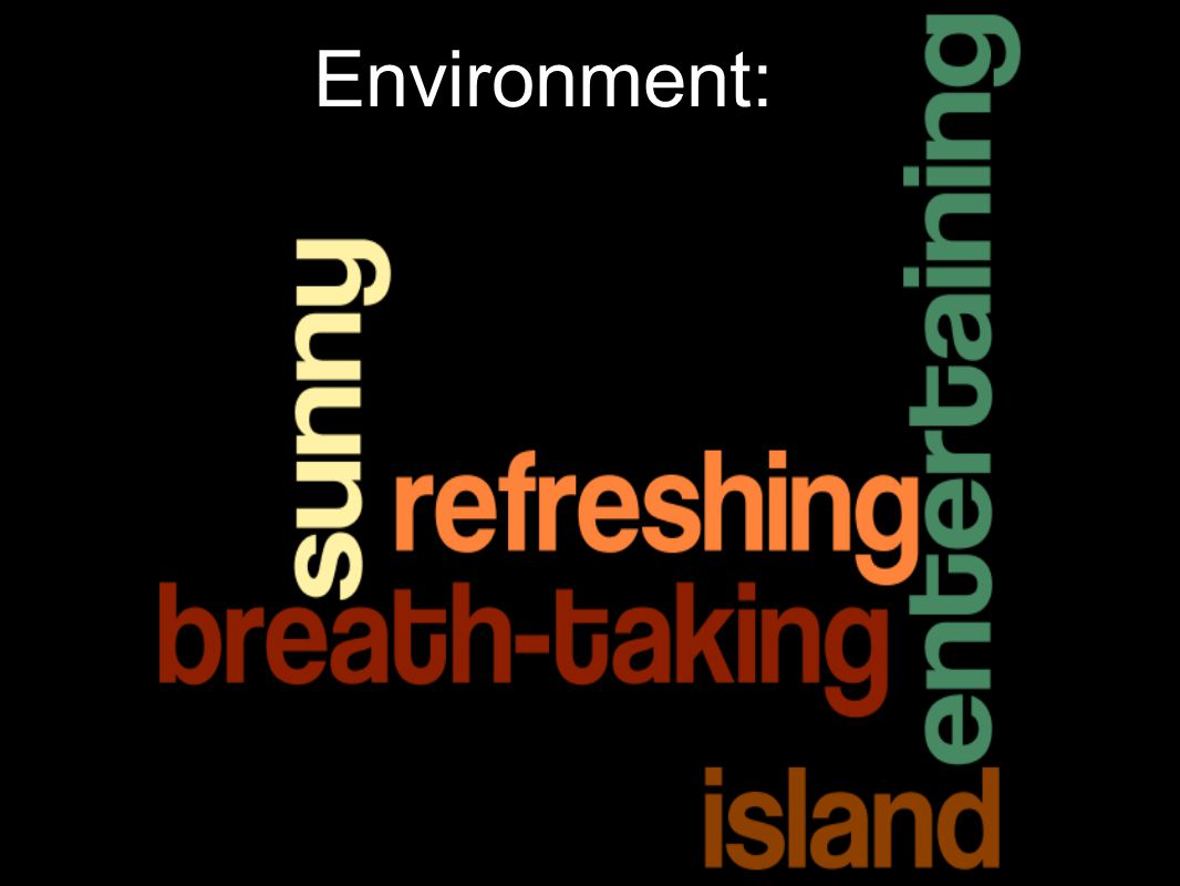 Environment: