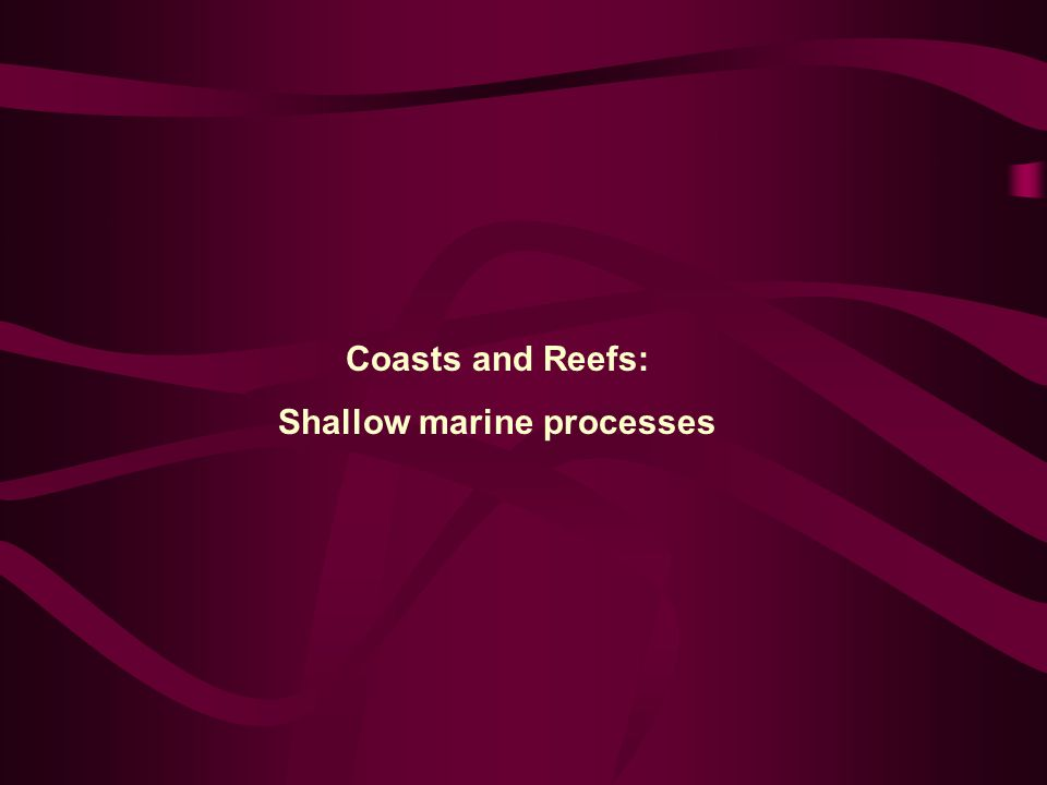 Conditions necessary for reef development Large reefs are limited to the warm seawater areas of the tropics.