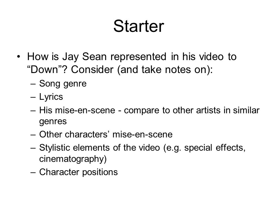 Starter How is Jay Sean represented in his video to Down .