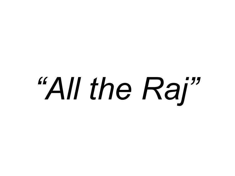 All the Raj