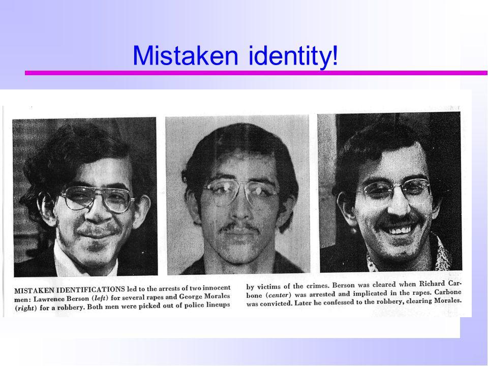 Mistaken identity!