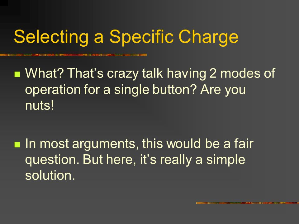 Selecting a Specific Charge What.