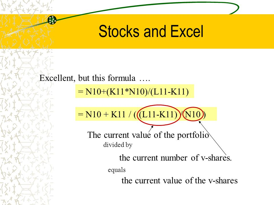 Stocks and Excel Excellent, but this formula ….
