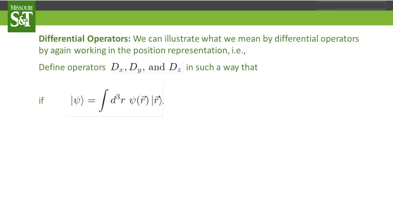 The Wavevector Operator Interchanging the order of integration this takes the form Thus, we deduce that 28