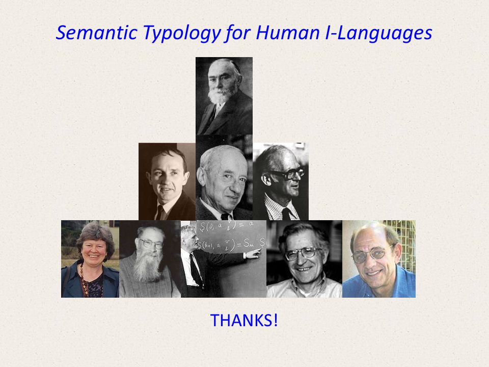 Semantic Typology for Human I-Languages THANKS!