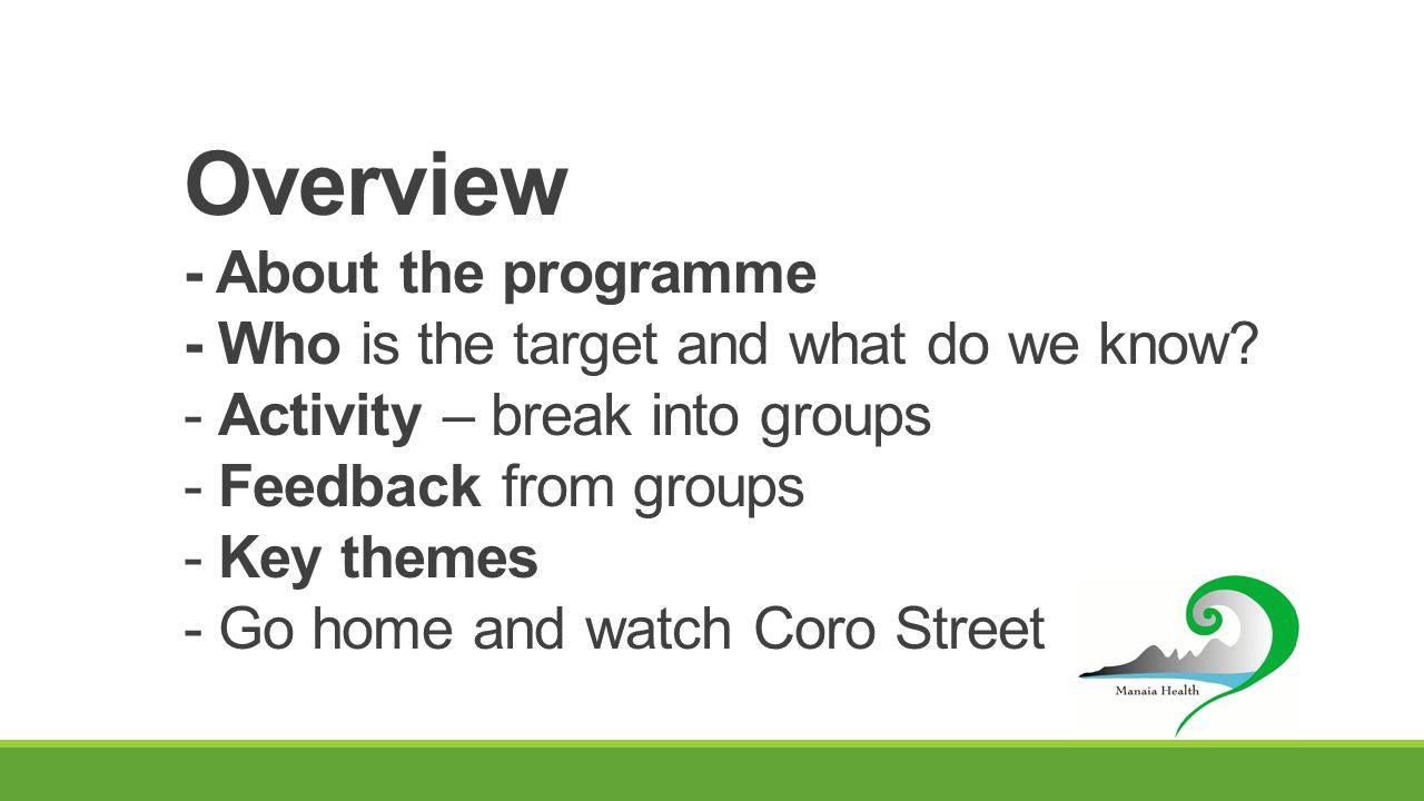 Overview - About the programme - Who is the target and what do we know.