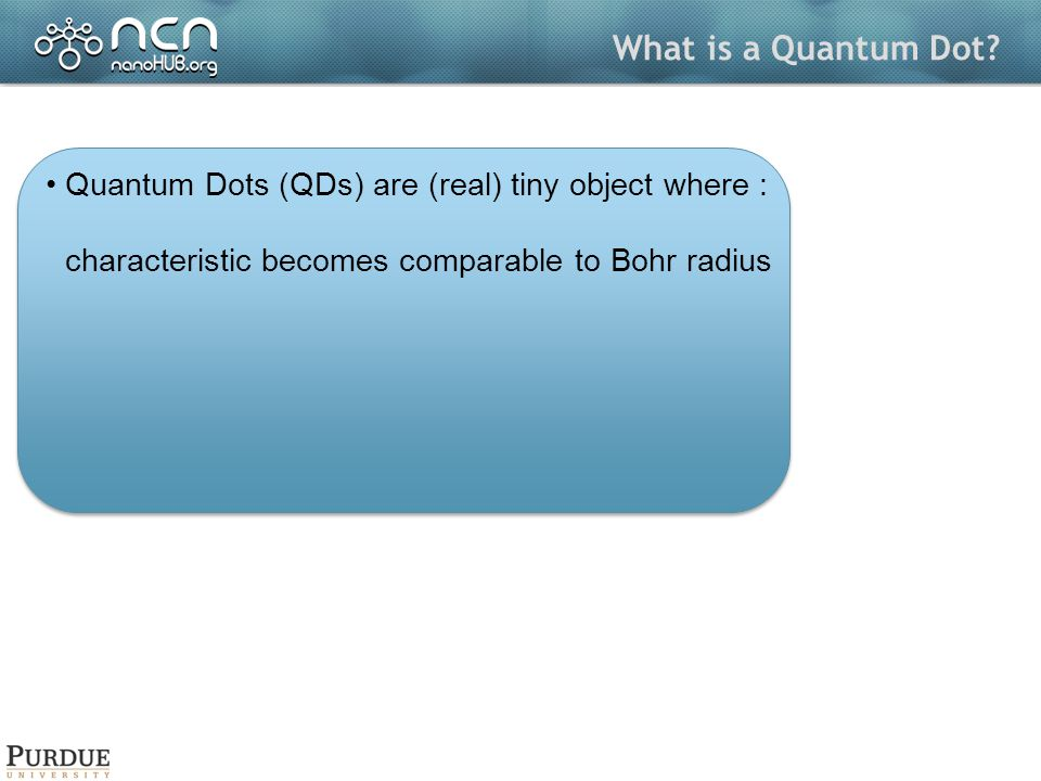 What is a Quantum Dot.