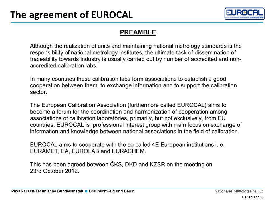 Page 10 of 15 Die Entwicklung des DKD The agreement of EUROCAL