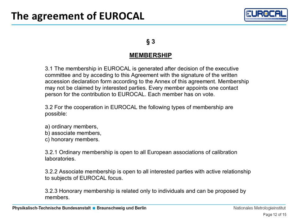 Page 12 of 15 Die Entwicklung des DKD The agreement of EUROCAL