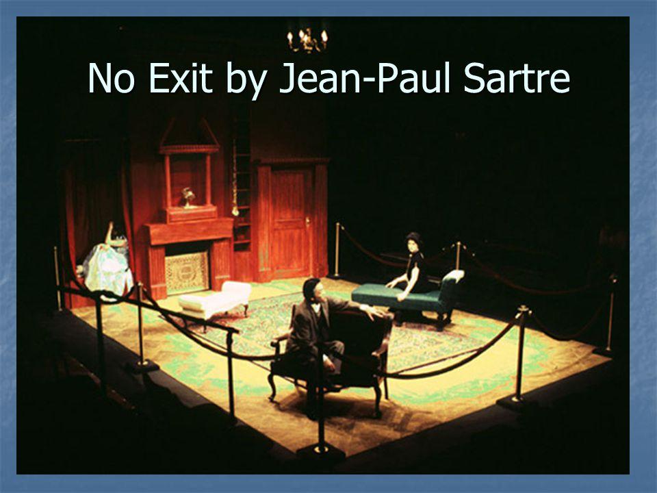 No Exit by Jean-Paul Sartre