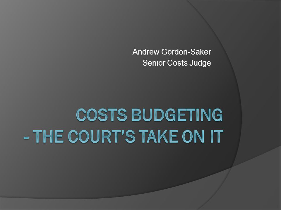 Andrew Gordon-Saker Senior Costs Judge