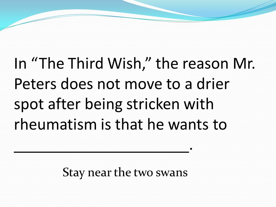 In The Third Wish, the most likely reason that many people became a little frightened of Mr.