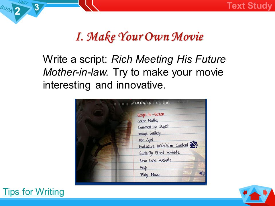 2 3 Make Your own Movie Act it Out
