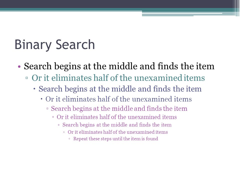 Binary Search Figure 9.14 Trace of the binary search