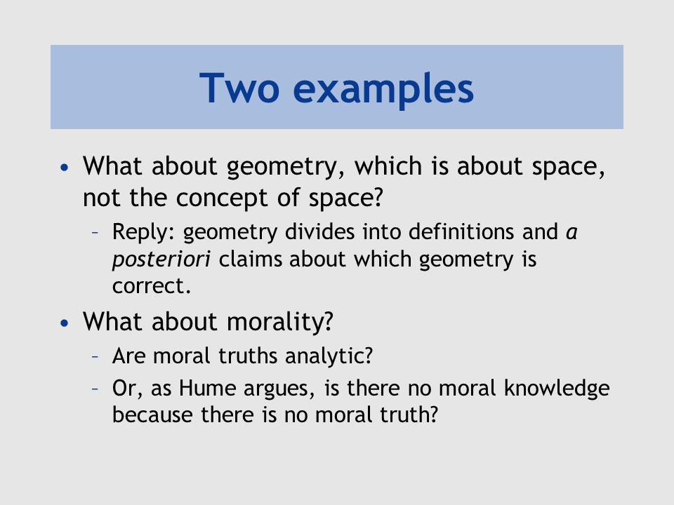 Two examples What about geometry, which is about space, not the concept of space.