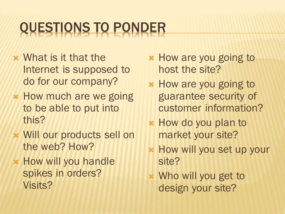  What do you know about doing business on the web.