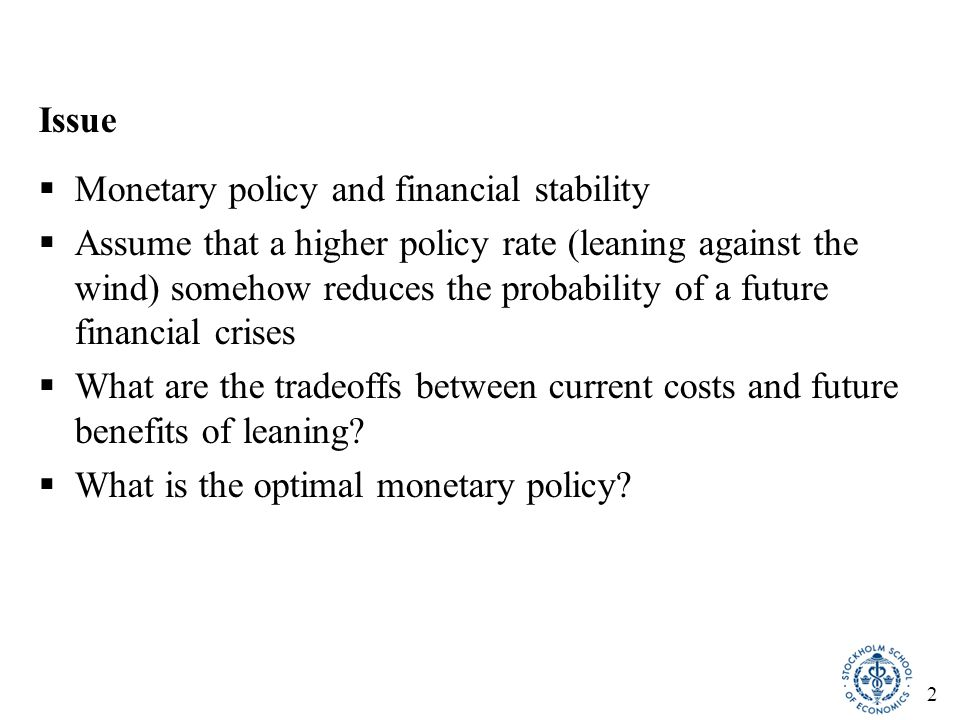 3 Results of the paper  Optimal policy implies very small policy-rate increase in standard case  Somewhat larger policy-rate increase if uncertainty about parameters taken into account  Robust policy (worst-case policy) implies larger policy- rate increase