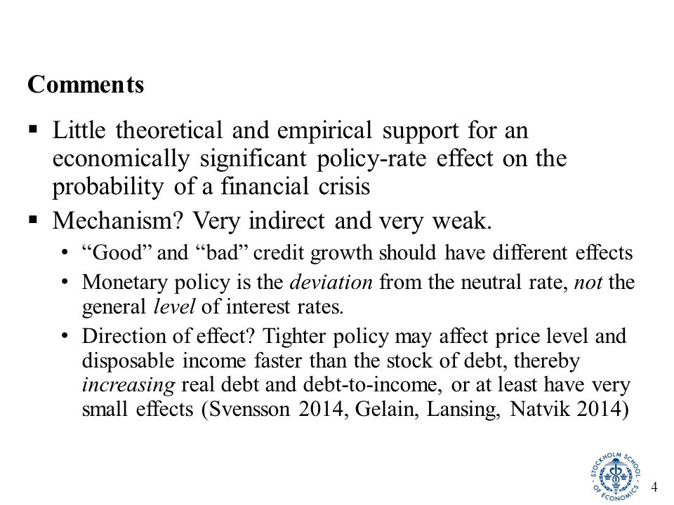 4 Comments  Little theoretical and empirical support for an economically significant policy-rate effect on the probability of a financial crisis  Me