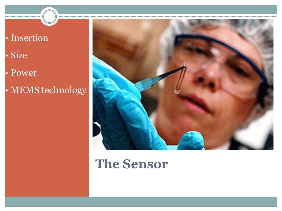 The Sensor Insertion Size Power MEMS technology