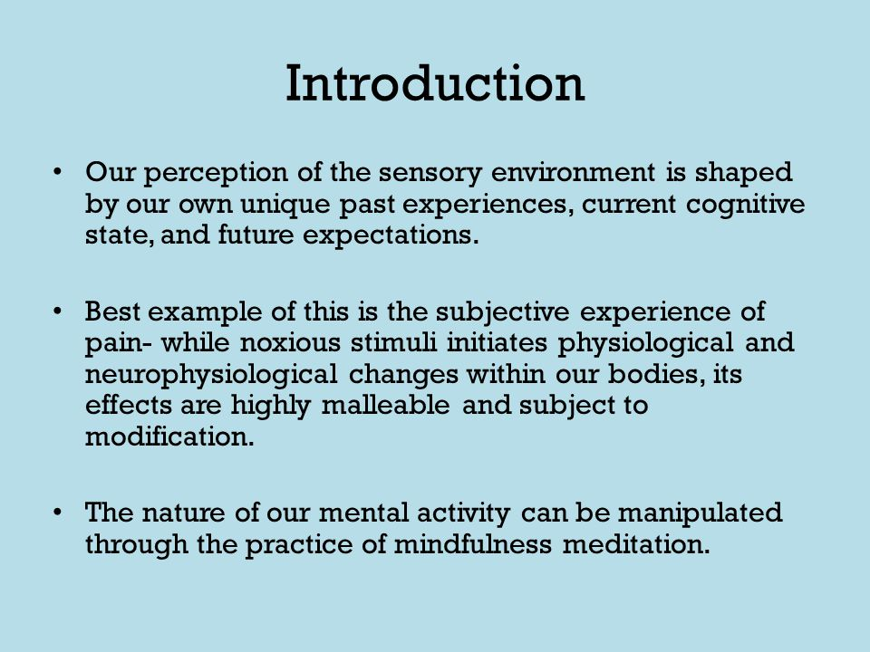 Shamatha (focused attention) is a form of mindfulness meditation used in this study.