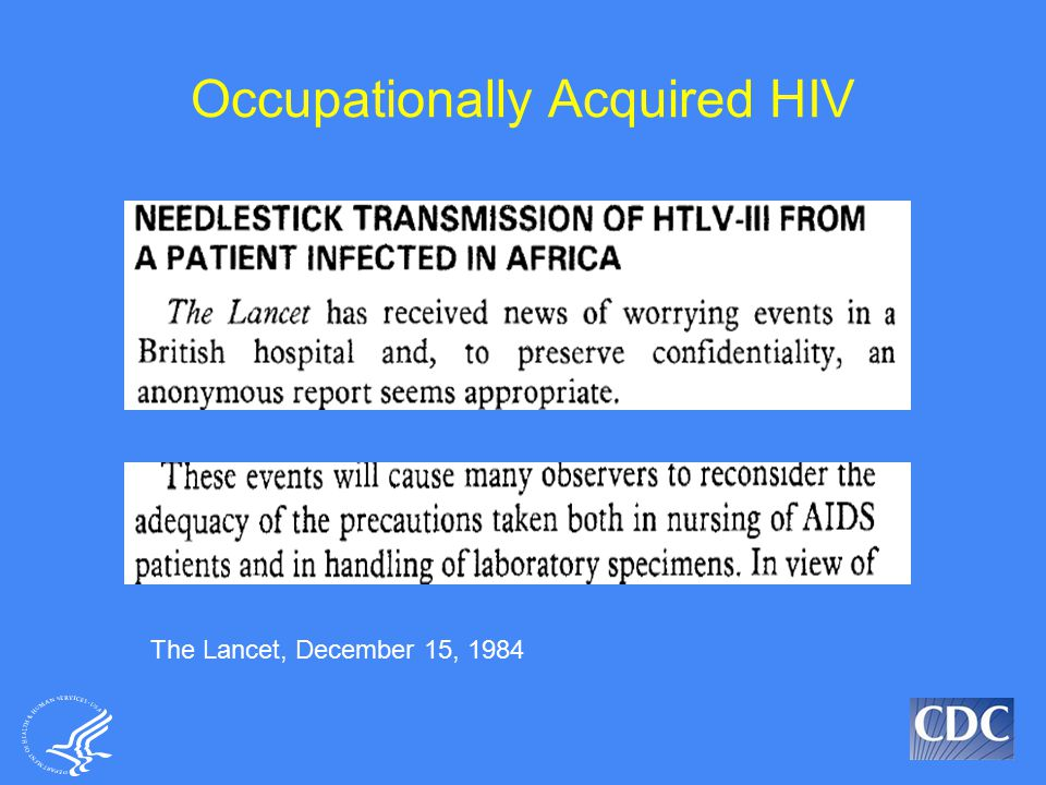 Occupationally Acquired HIV The Lancet, December 15, 1984