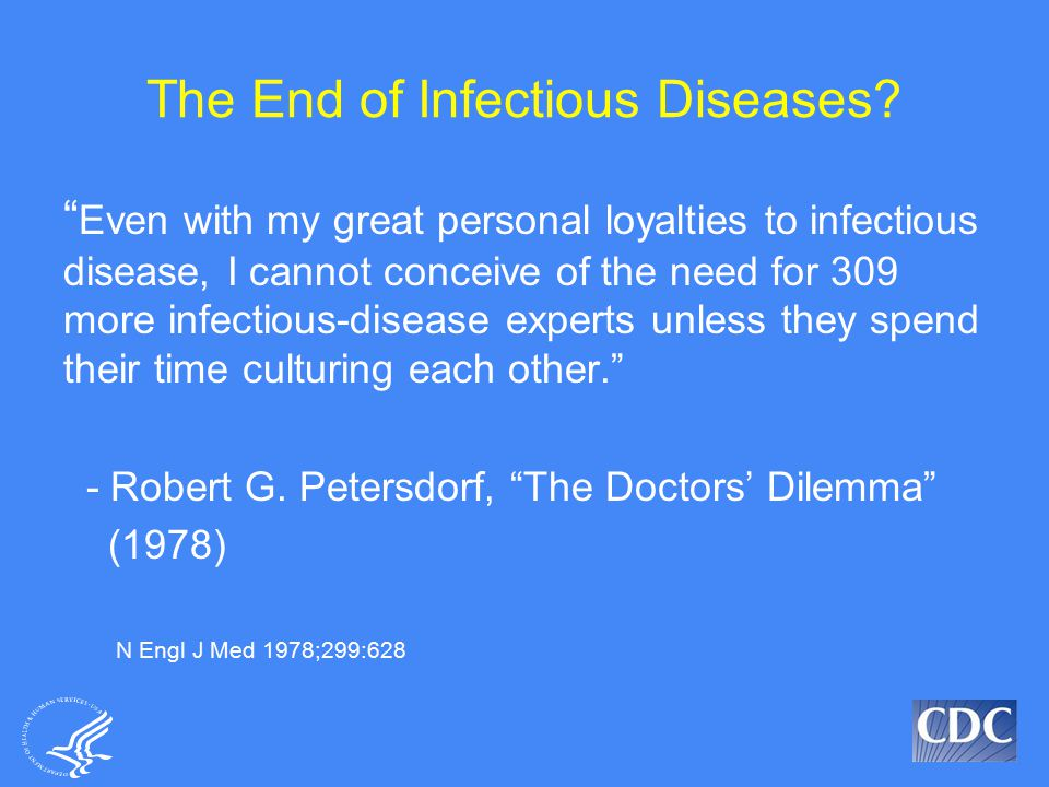 The End of Infectious Diseases.