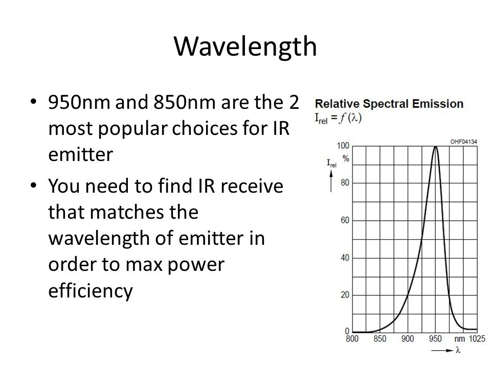 Voltage Drop IR Emitter is essentially an LED that emits infrared And LED is essentially an diode, and diode drops voltage Voltage drop varies depends of the expected current Examples: - SFH4550 drops 1.5V @100mah - SFH4545 drops 1.5V @100mah - SFH4511 drops 1.3V @ 100mah(discontinued)