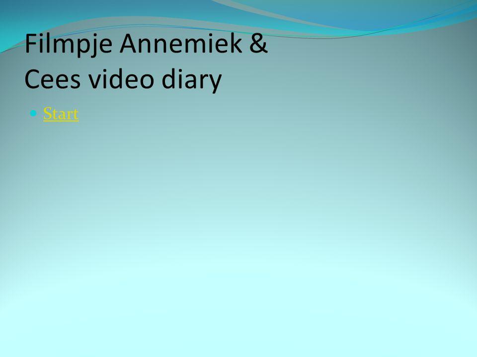 Filmpje Annemiek & Cees video diary Start