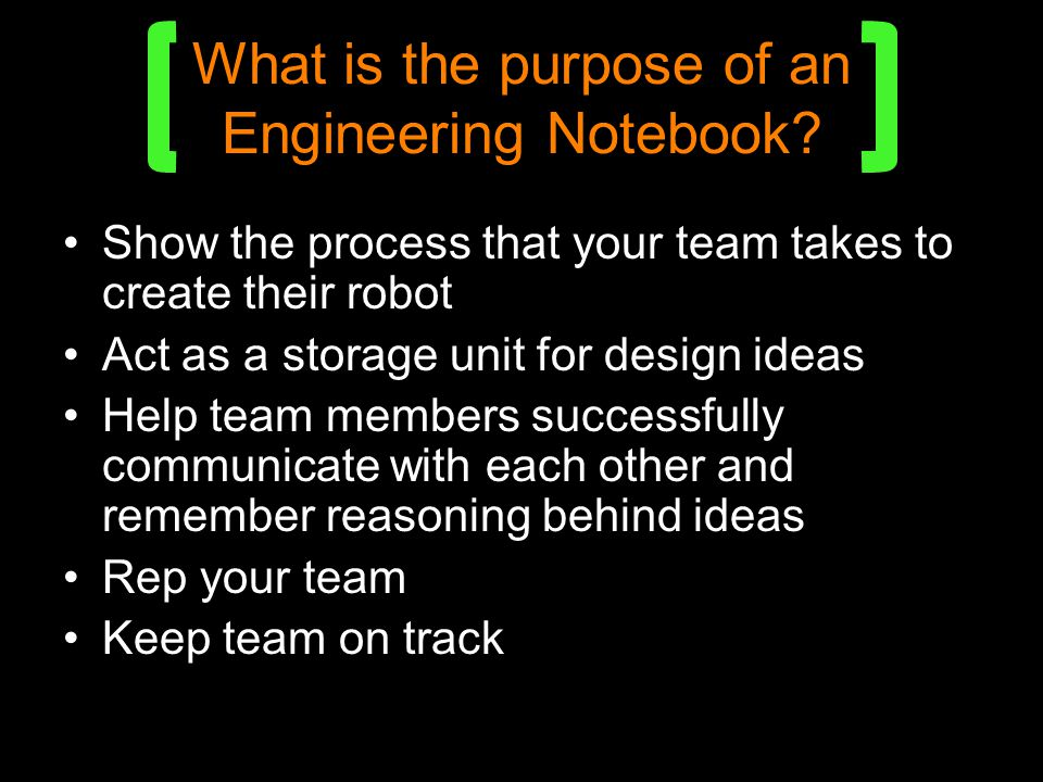 What is the purpose of an Engineering Notebook.