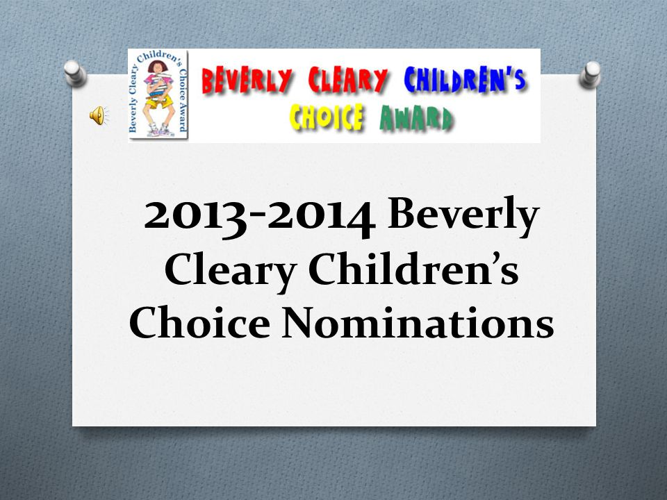 2013-2014 Beverly Cleary Children's Choice Nominations