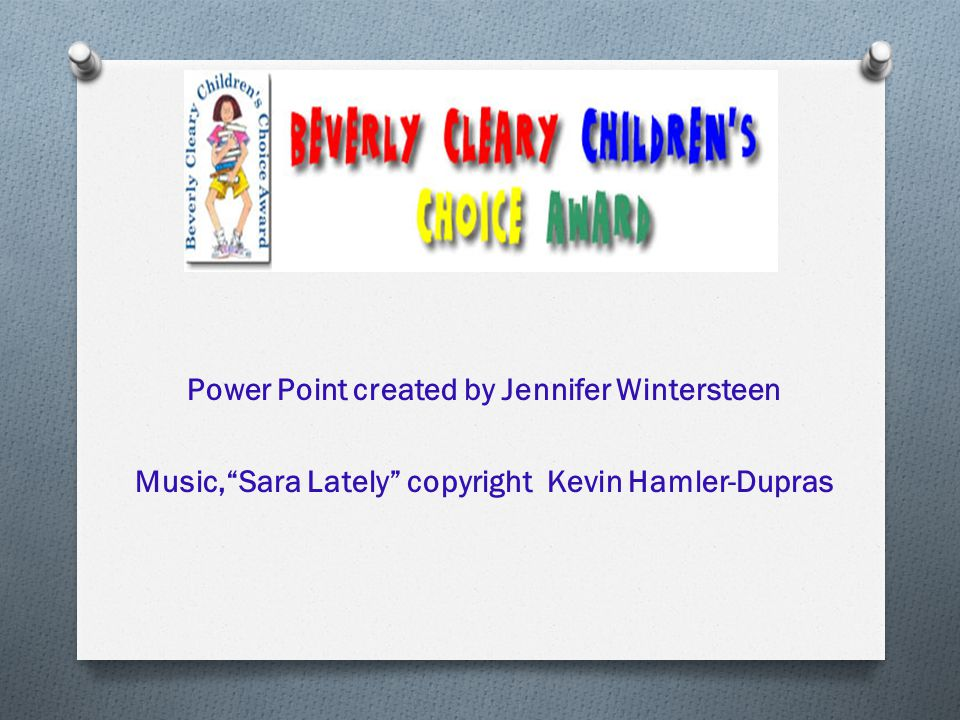 Power Point created by Jennifer Wintersteen Music, Sara Lately copyright Kevin Hamler-Dupras