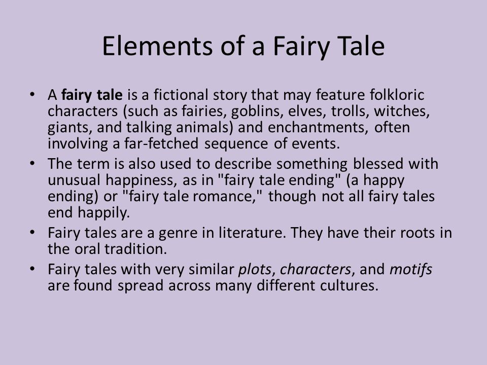 Fairy Tale Checklist Does it have a special beginning/ending.